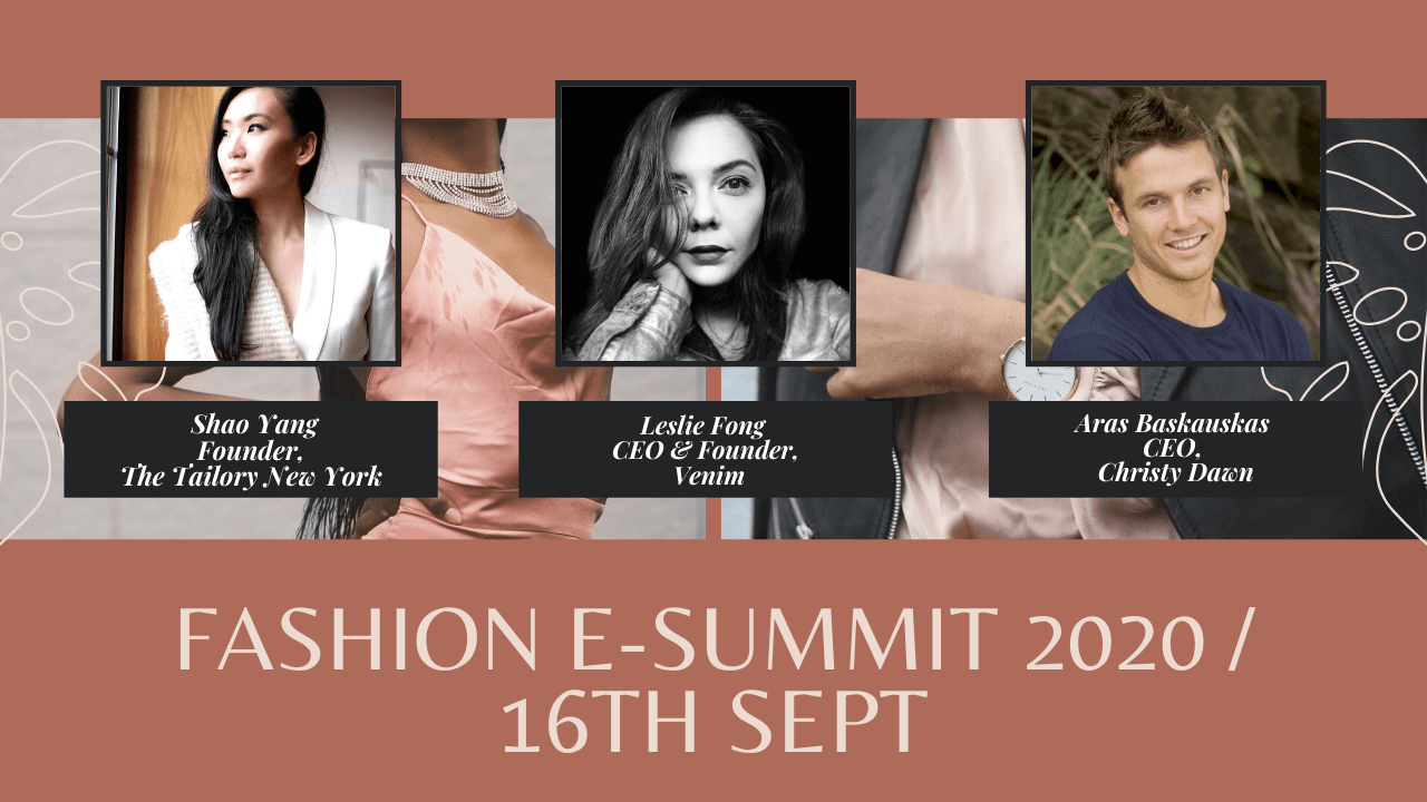 Fashion e-Summit: Day 3 – Session 6 (Sep 16th, 2020)