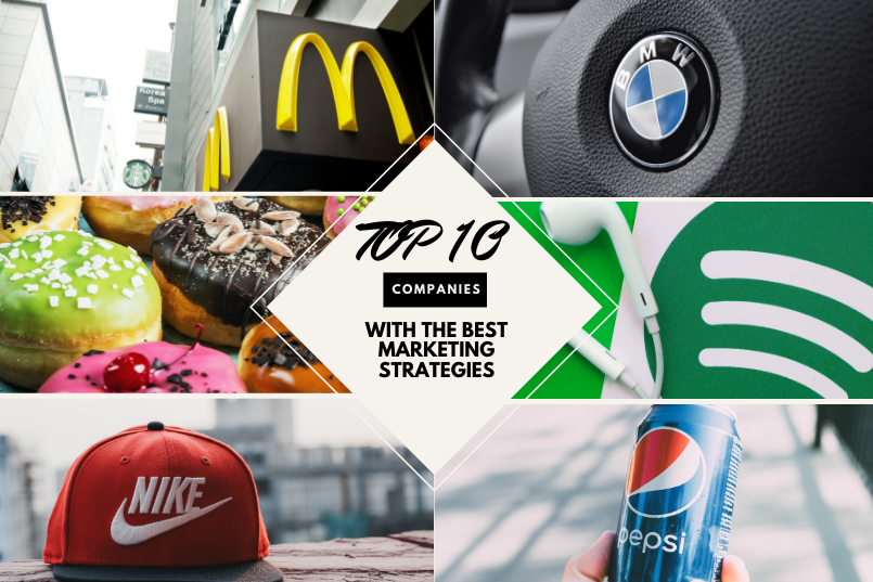 Top 10 Companies with the Best Marketing Strategies