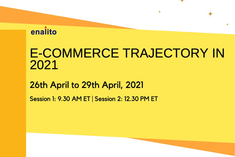 Everything about ECommerce Trajectory in 2021